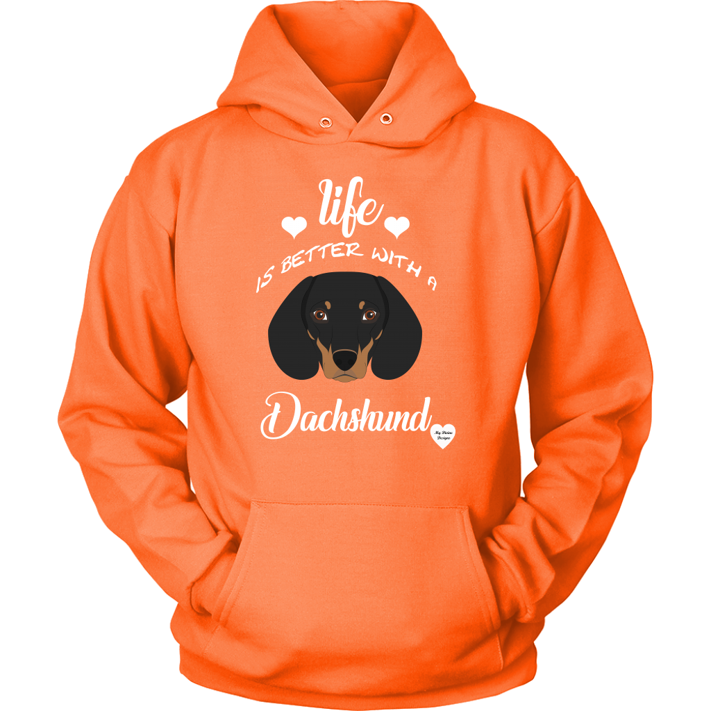 Life Is Better With A Dachshund Hoodie Neon Orange