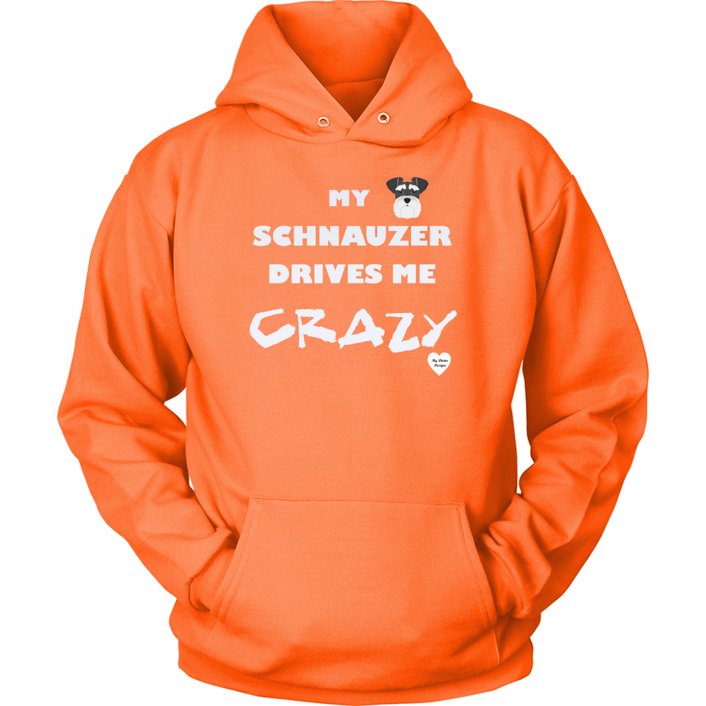 My Schnauzer Drives Me Crazy Hoodie Neon Orange