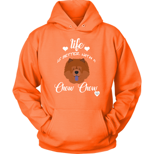 Life Is Better With A Chow Chow Hoodie Neon Orange