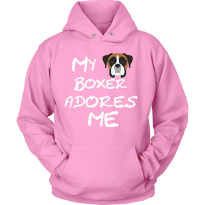 My Boxer Adores Me Hoodie