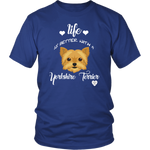 Life Is Better With A Yorkshire Terrier T-Shirt Royal Blue