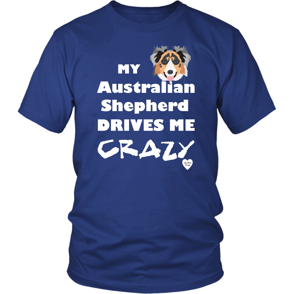 australian shepherd drives me crazy t-shirt royal blue