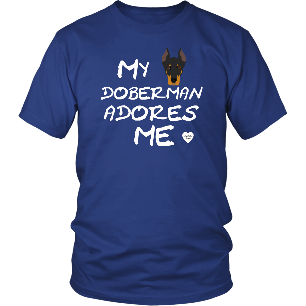 My Doberman Adores Me T-Shirt Royal Blue