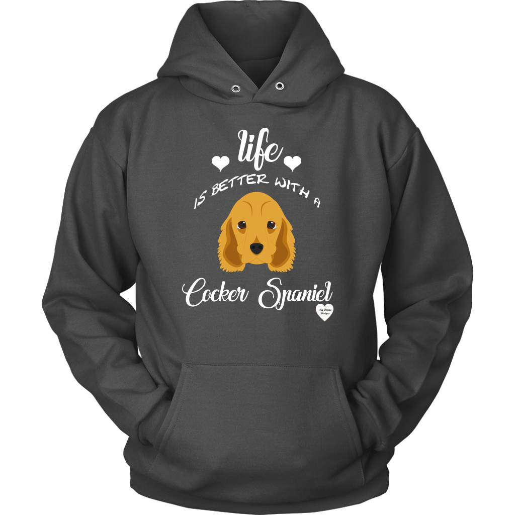 Life Is Better With A Cocker Spaniel Hoodie Charcoal