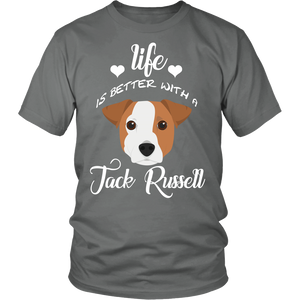 Life Is Better With A  Jack Russell T-Shirt
