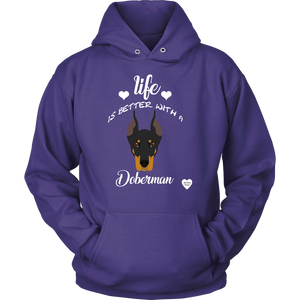 Life Is Better With A Doberman Hoodie
