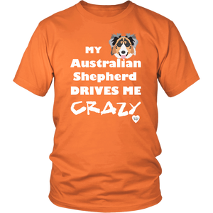 australian shepherd drives me crazy t-shirt orange