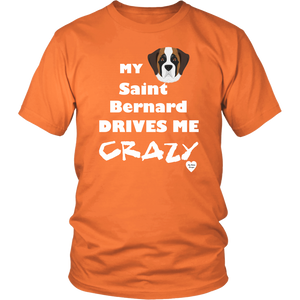 Saint Bernard Drives Me Crazy T-Shirt Neon Orange