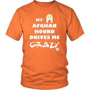 Afghan Hound Drives Me Crazy T-Shirt Orange