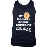 My Pomeranian Drives Me Crazy Men's Tank Top Navy