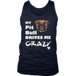 My Pit Bull Tan Drives Me Crazy Tank Top Navy