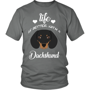 Life Is Better With A Dachshund T-Shirt