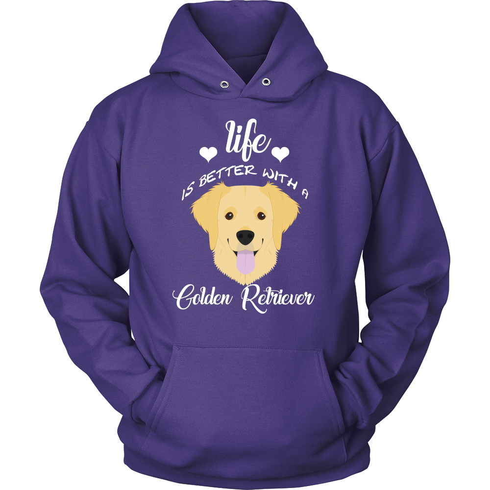 Life Is Better With A Golden Retriever Hoodie