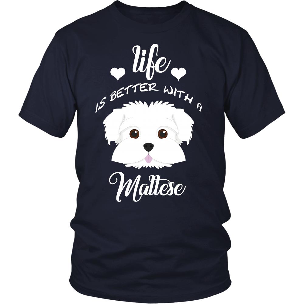 Life Is Better With A Maltese T-Shirt