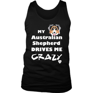australian shepherd drives me crazy men's tank top black
