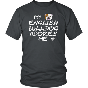 English Bulldog Adores Me T-Shirt Charcoal