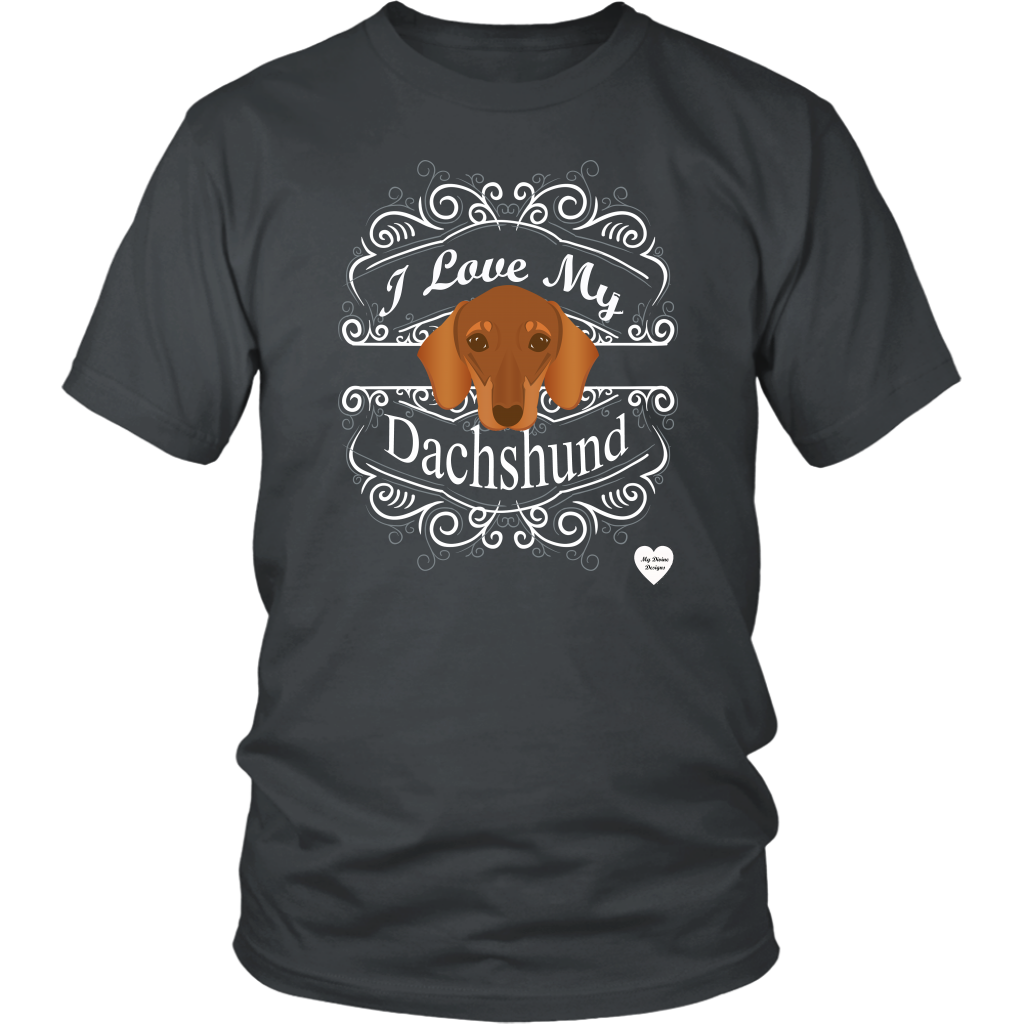 I Love My Dachshund T-Shirt