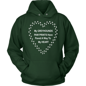 Greyhound Paw Prints To My Heart Hoodie