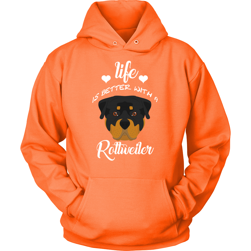 Life Is Better With A Rottweiler Hoodie