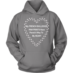 French Bulldog Paw Prints To My Heart Hoodie