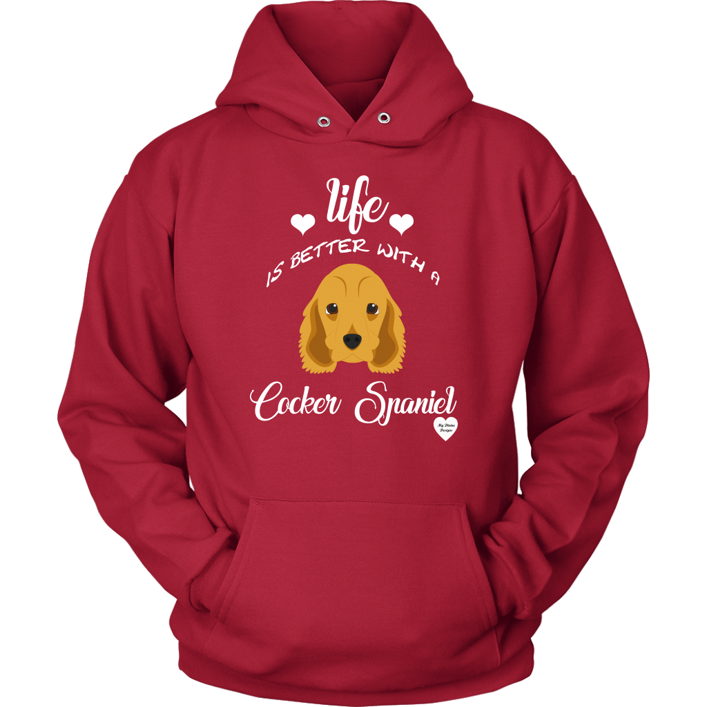 Life Is Better With A Cocker Spaniel Hoodie Red