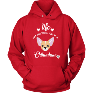 Life Is Better With A Chihuahua Hoodie Red