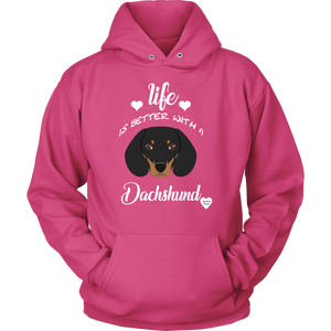 Life Is Better With A Dachshund Hoodie Sangria