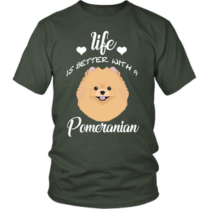 Life Is Better With A Pomeranian T-Shirt