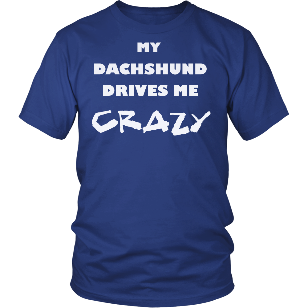 Dachshund Drives Me Crazy T-Shirt