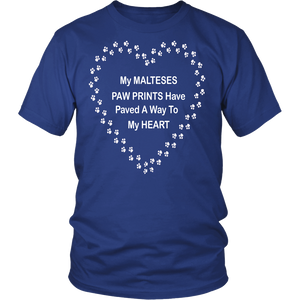 Maltese Paw Prints to My Heart T-Shirt