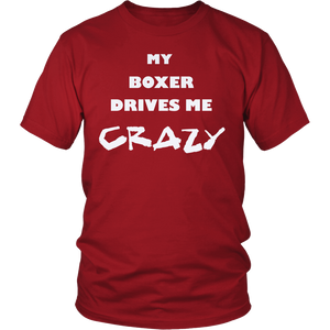 Boxer Drives Me Crazy