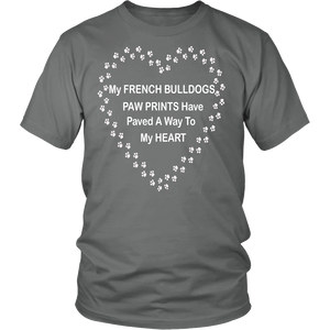 French Bulldogs Paw Prints To My Heart T-Shirt