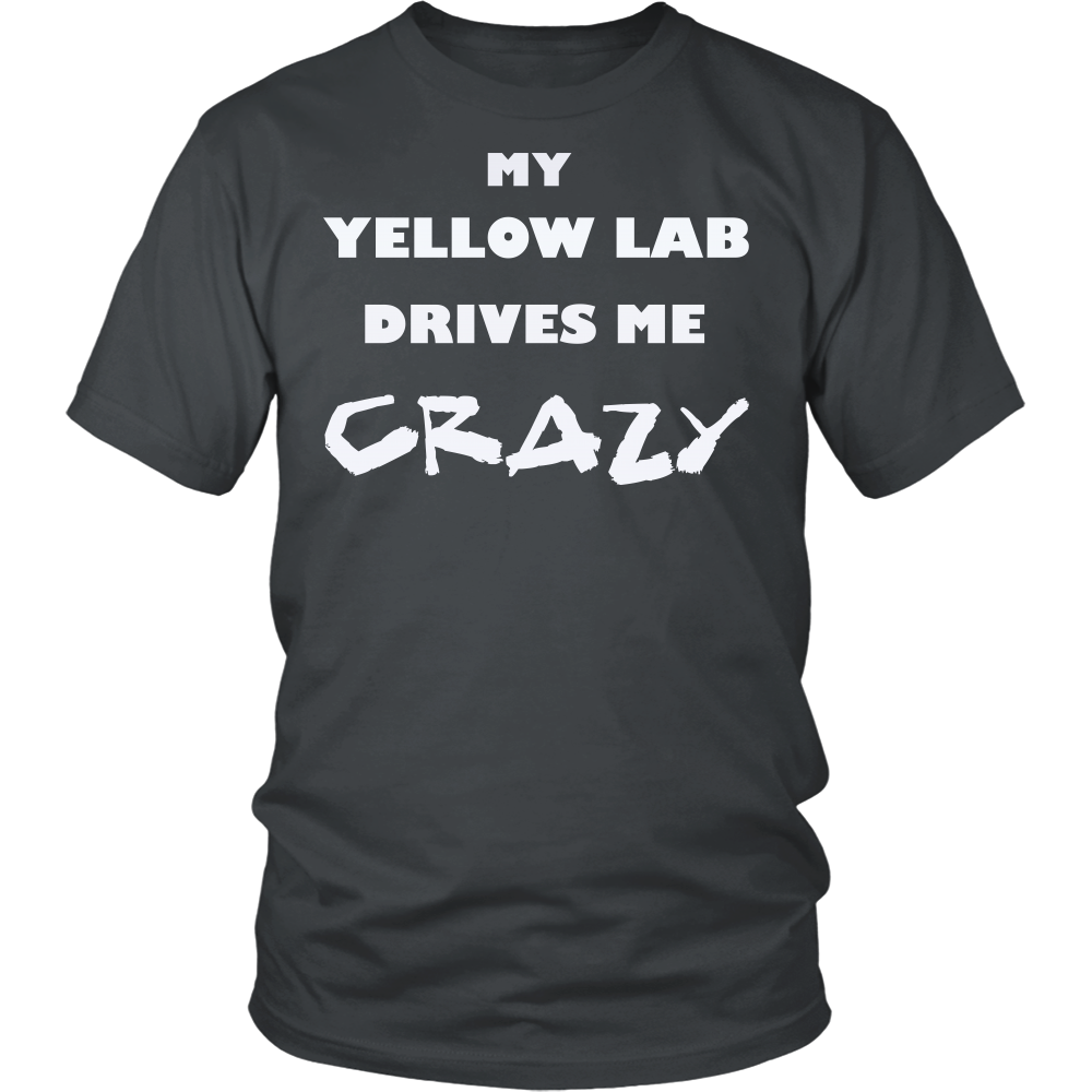 Yellow Lab Drives Me Crazy T-Shirt