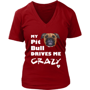 My Pit Bull Tan Drives Me Crazy V-Neck Red
