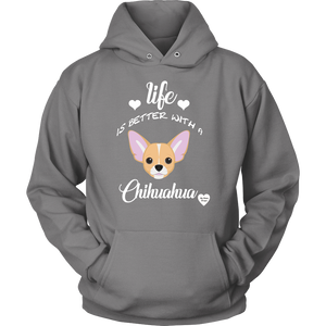 Life Is Better With A Chihuahua Hoodie Grey