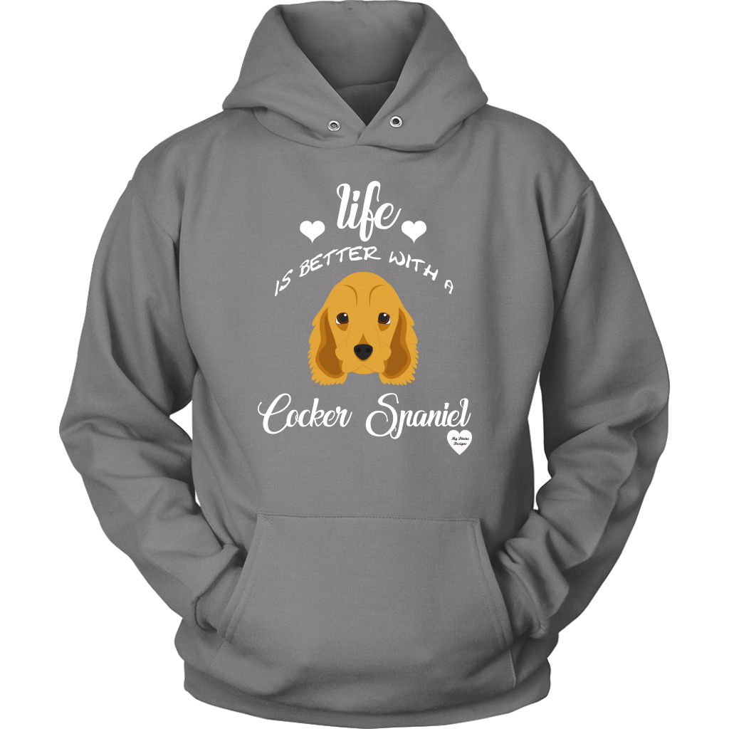 Life Is Better With A Cocker Spaniel Hoodie Grey