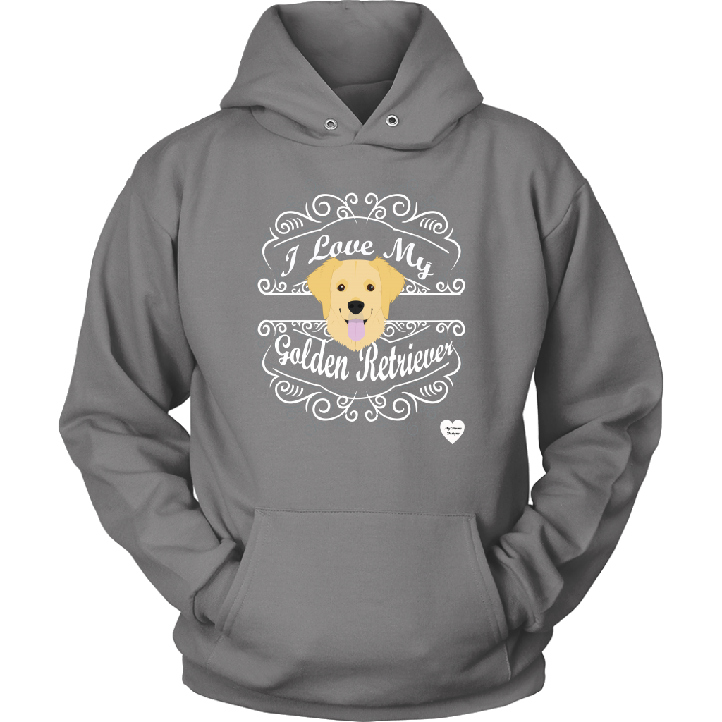 I Love My Golden Retriever Hoodie