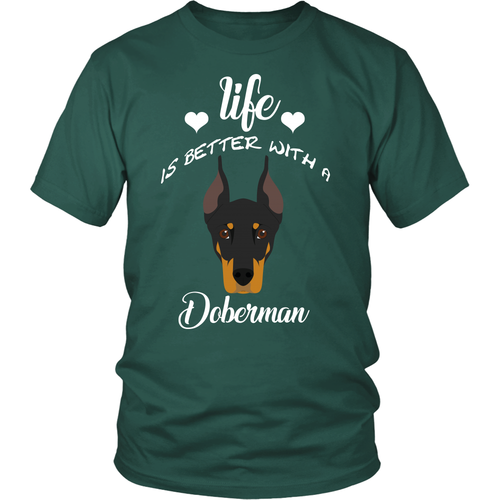 Life Is Better With A Doberman T-Shirt