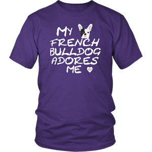 French Bulldog Adores Me T-Shirt Purple