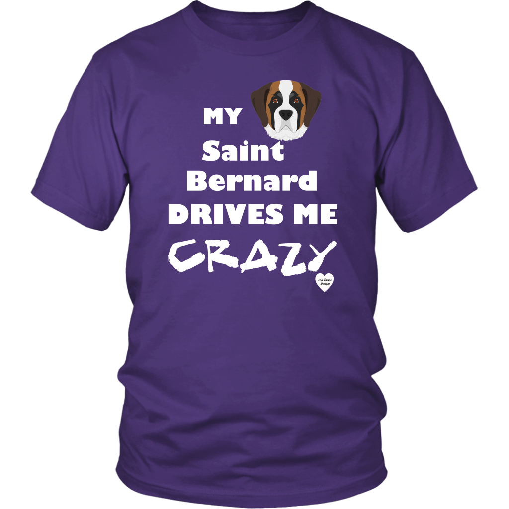 Saint Bernard Drives Me Crazy T-Shirt Purple