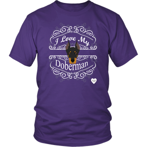I Love My Doberman T-Shirt