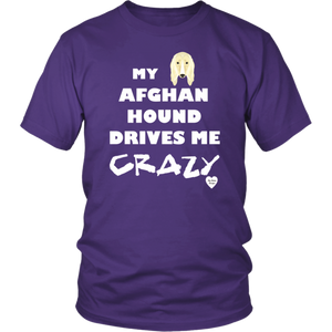 Afghan Hound Drives Me Crazy T-Shirt Purple