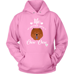 Life Is Better With A Chow Chow Hoodie Pink