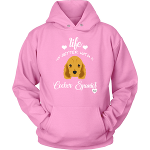 Life Is Better With A Cocker Spaniel Hoodie Pink