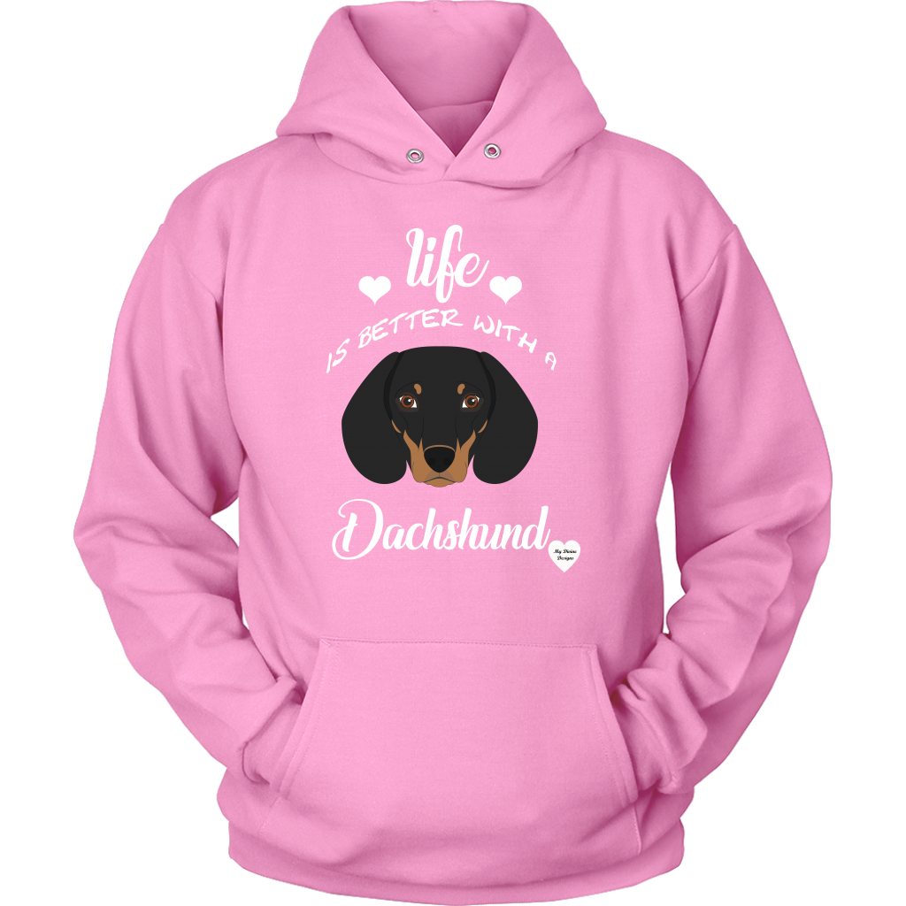 Life Is Better With A Dachshund Hoodie Pink