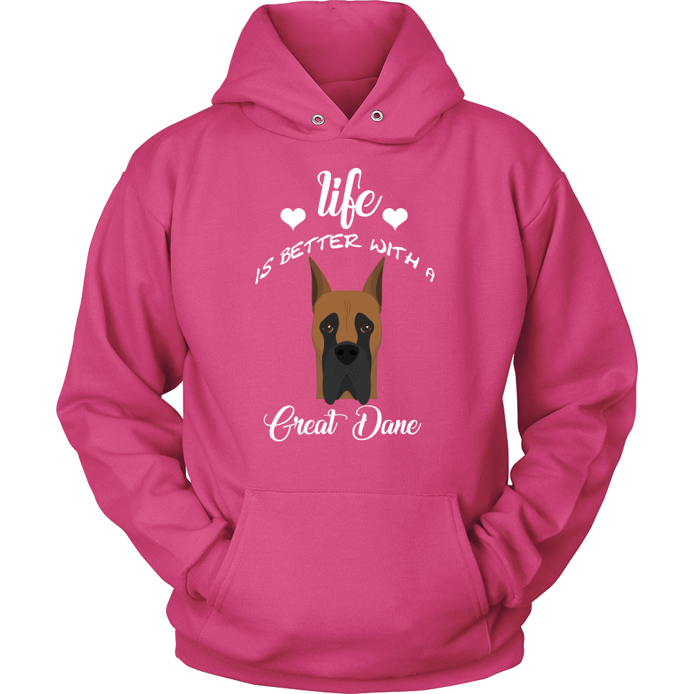 Life Is Better With A Great Dane Hoodie