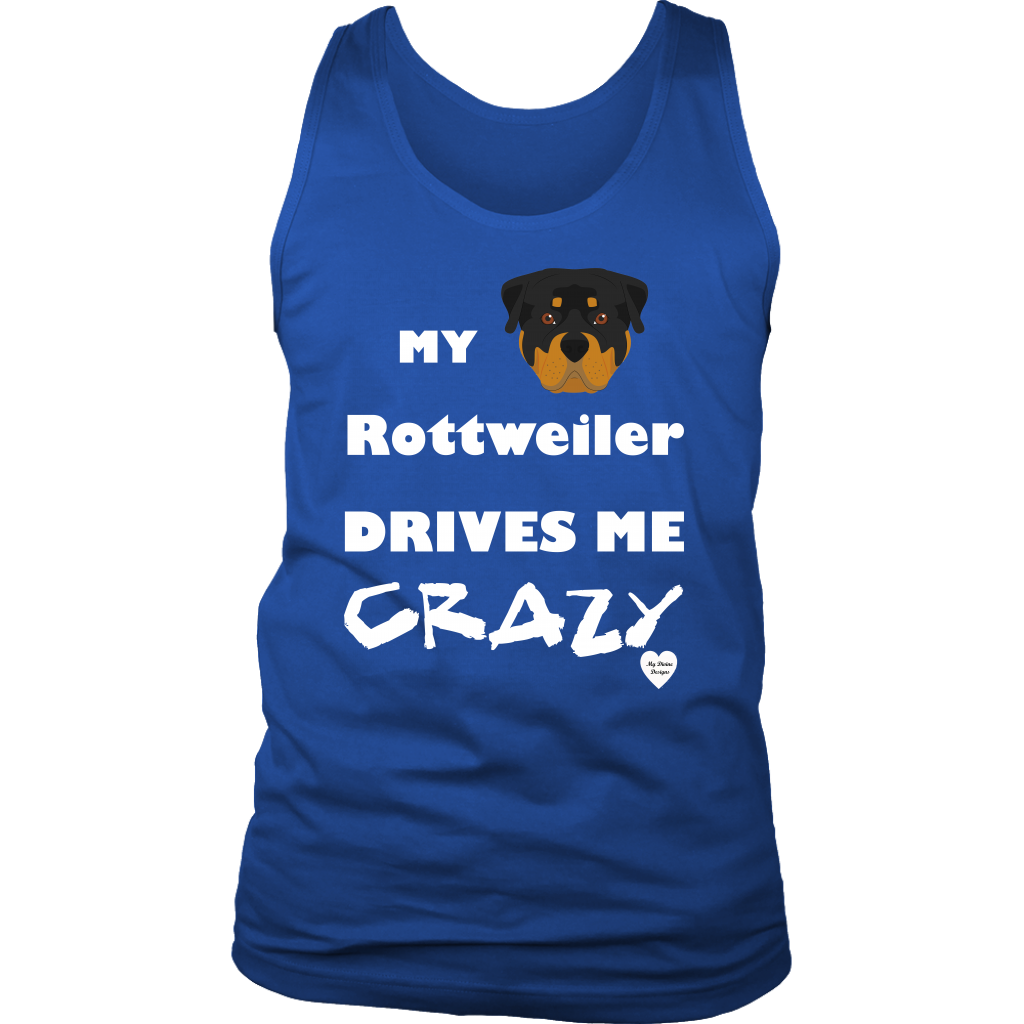 My Rottweiler Drives Me Crazy Men's Tank Top Royal Blue