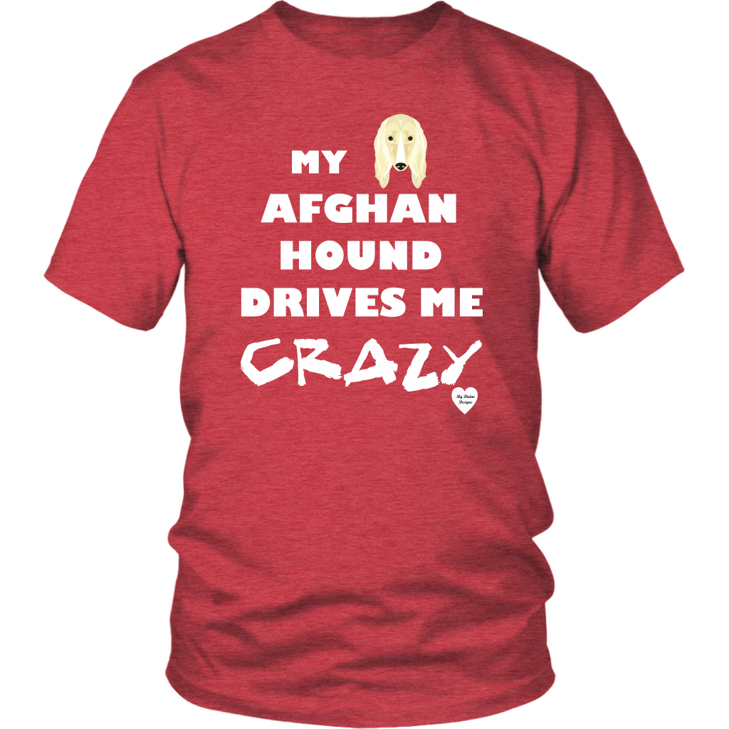 Afghan Hound Drives Me Crazy T-Shirt Heather Red