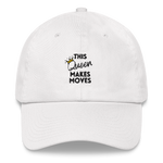 Makes Moves Hat