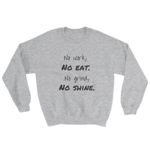 No Shine Sweatshirt